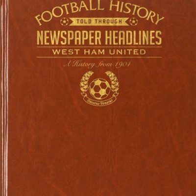 west ham newspaper book brown leatherette