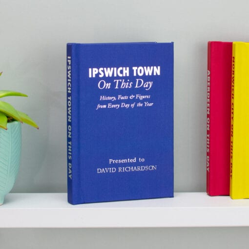 Personalised Ipswich Town On This Day Book